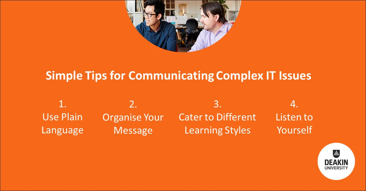 Tips for communicating complex IT issues